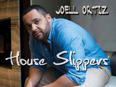 """Joell Ortiz – """"House Slippers"""" @ARTISTdirect"""